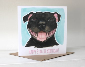 Happy Staffie Birthday! Card (Staffordshire Bull Terrier)  - Black / Turquoise