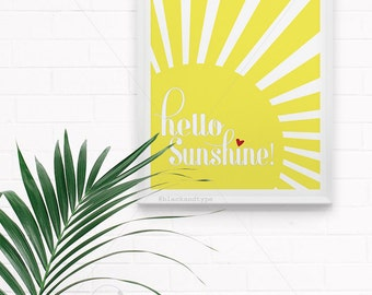 Hello Sunshine || yellow print, typography art, hello sunshine print, typography print, morning print, sunshine print, sun print, A3