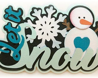 Let it snow  title Christmas  premade paper piecing 3d die cut by my tear bears kira