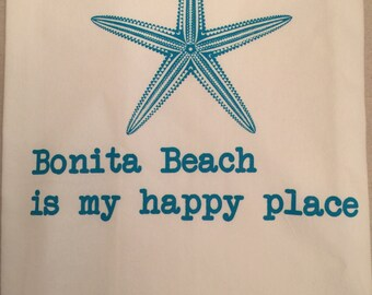 Flour sack Dish Towel, Bonita Beach is My Happy Place, 100% cotton dishtowel, aqua starfish