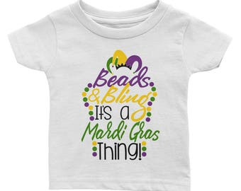 Beads and Bling it's a Mardi Gras Thing Infant Tee