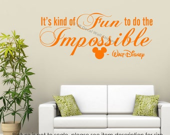 Disney Wall Quote It's kind of fun to do the Impossible Vinyl wall Decal Nursery Stickers