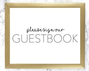 please sign our guestbook sign - wedding guest book sign - wedding guestbook alternative - guest book sign - sign for guestbook table