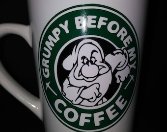 Grumpy Dwarf - Grumpy before my coffee- Snow White Coffee Cup Gift for Coffee Lover