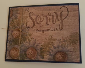 Sorry for your loss/Stampin Up