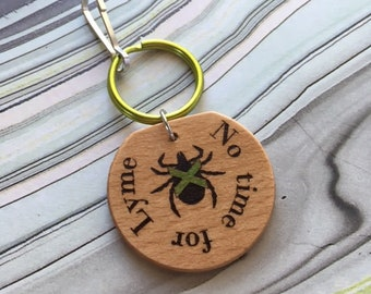 No time for Lyme - round wooden keychain