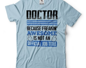 Doctor T-Shirt Funny Occupation Tee Shirt Gift For Doctor Shirt