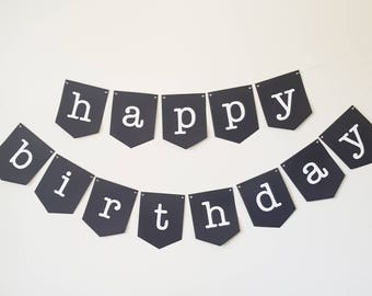 Happy Birthday Flag Banner  •  Modern  •  Black and White  •  Party Decorations