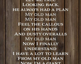 Father's Day Gift - My Old Man Lyrics Zac Brown Band Wood Sign, Canvas Wall Art - Christmas, Sympathy