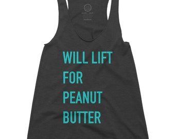 Will Lift for Peanut Butter