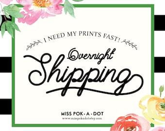 OVERNIGHT SHIPPING -  exress shipping 1 day shipping upgrade fast over night shipping