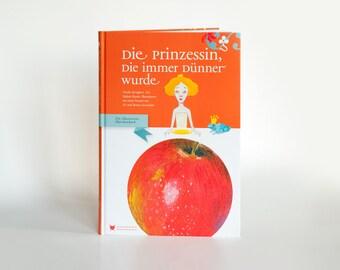 Illustriertes Märchenbuch. Jugendbuch. Prinzessin. Essstörung. Schwestern. Probleme