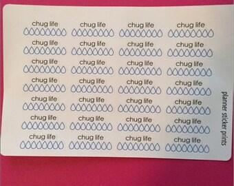 "28 ""Chug Life"" Hydrate Stickers"
