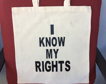 I know my rights, I know my rights tote bag, I know my rights bag,