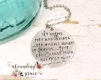 Friend necklace, always friends, time can change much, bestie gift, best friend necklace, friend jewelry, soul sister, friend pendant