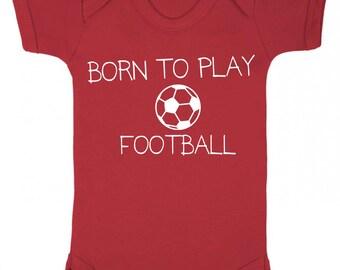 "Baby Grow ""Born to play Football"" Football Baby , Sport Baby,   Baby Play suit / Bodysuit / Sleep Suit"