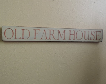 FREE SHIPPING Old Farm House Sign Country/Primitive/Rustic Distressed Wooden Sign