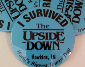 """Stranger Things UPSIDE DOWN Button, 2.25"""""""