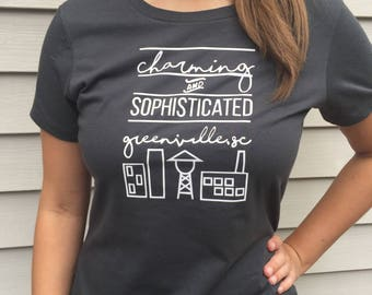 Charming and Sophisticated, Greenville SC - Tshirt