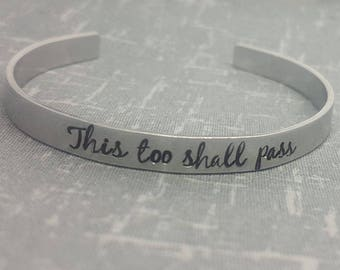 This Too Shall Pass - Super Skinny Cuff - Cuff Bracelet - Inspirational Quote Cuff