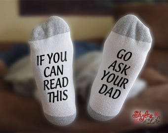 Go Ask Your Dad Socks, If You Can Read This, Gift For Her, Gift For Wife, Anniversary Gift