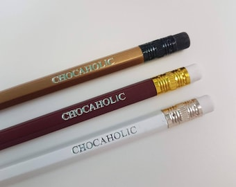 Chocoholic Pencil