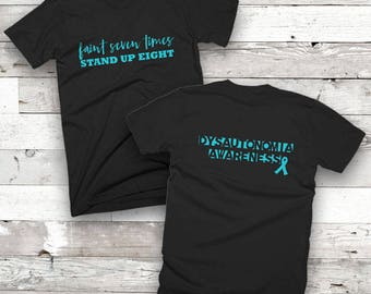 Dysautonomia Faint Seven Times Two Sided Shirt/YOUR COLOR
