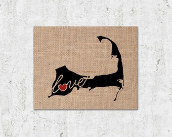 Cape Cod Massachusettes Love - Burlap or Canvas Paper State Silhouette Wall Art Print / Home Decor (Free Shipping)