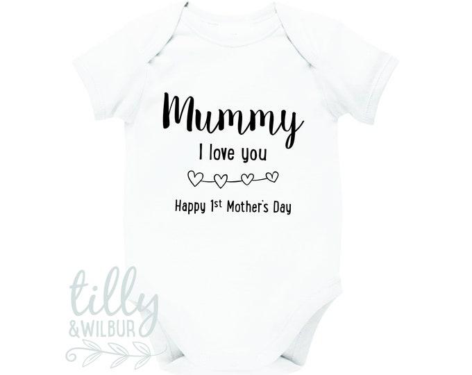 Mummy I Love You Happy 1st Mother's Day Baby Bodysuit