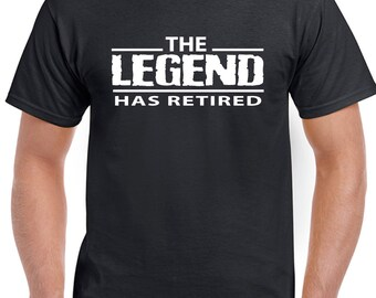 The Legend Has Retired - Men's Funny Retirement T-Shirt