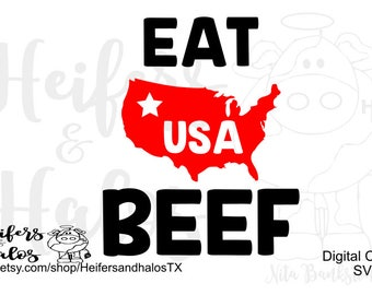 Eat USA Beef svg, png, pdf, eps, dxf, studio3 digital cut file for cricut, silhouette and other cutting machines.