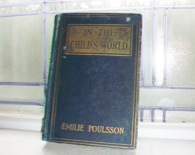 In the Child's World Antique Book Emilie Poulsson 1893