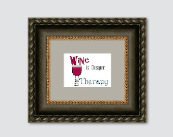Wine Cross Stitch Pattern PDF, Wine is Cheaper than Therapy, Instant Download
