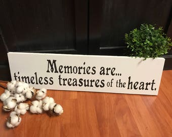 Memories are Timeless Treasures of the Heart Sign | hand painted sign