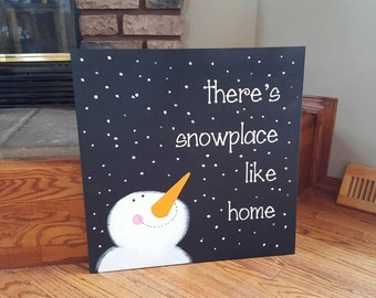 20x20 There's Snowplace Like Home - Home Decor Wall Hanging Sign