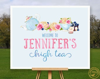 High Tea Welcome Sign | Bridal shower Sign | Custom Welcome sign | Tea party decor | Printable Sign | 2202