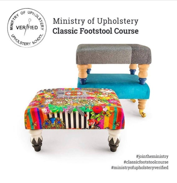SATURDAY 16th June Ministry Of Upholstery verfied classic footstool workshop