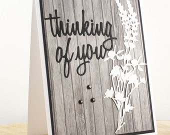 Handmade Sympathy Card, Floral Thinking of you Card, Floral Sympathy Card, Condolences Card, Black and White Thinking of you, Woodgrain Card