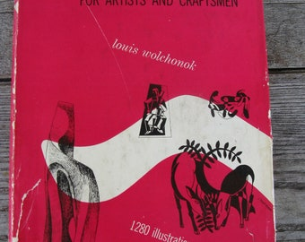 Design for artists and craftsman louis wolchonok hardcover book 1953 dust jacket 1280 illustrations