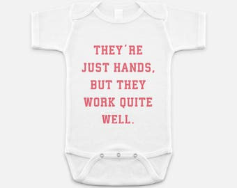 Dallas Real Housewives inspired Baby Onesie - They're just hands, but they work quite well.