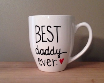 Best Daddy Ever Coffee Mug, Father gift, gift for dad, gift for men