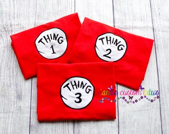 Dr. Seuss- Thing Shirts - Thing one-  Thing Two -Thing Three- Red Shirt - Universal Studios - Vacation - Family Shirts - Birth Announcement