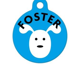 Pet ID Tag - Foster Dog Pet Tag, Dog Tag, Cat Tag