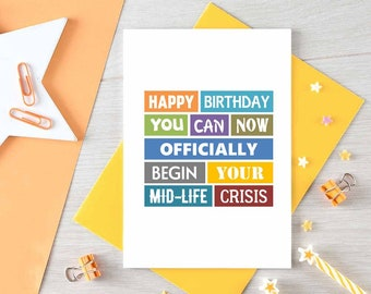 Funny Birthday Card | Mid-Life Crisis | Forty | Fifty | For Him | For Her | Birthday Humour | Friend Birthday Card | Blank | SE0157A6