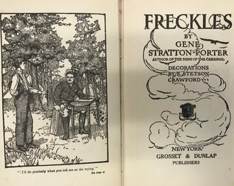 Freckles by Gene Stratton-Porter, Decorations by E. Stetson Crawford, Grosset & Dunlap, 1904