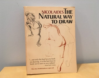 Vintage Book- Nicolaides: The Natural Way to Draw