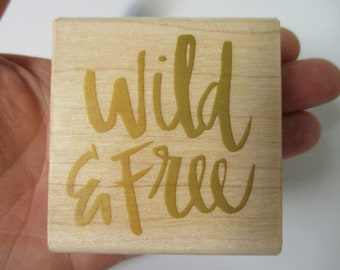 Wild and Free Rubber Stamp-BoHo Stamps