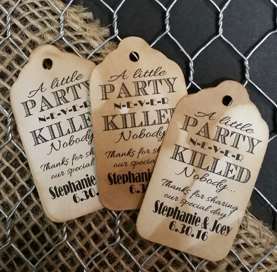 "A Little Party never Killed Nobody Great Gatsby 1920s Choose your quantity (my MEDIUM tag) 1 3/8"" x 2 1/2"" Favor Tag"