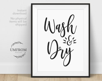 Wash and Dry / Laundry Sign / Laundry Decor / Laundry Room Decor / Laundry Room Sign / Laundry Room Art / Laundry Room Print / Wash Room