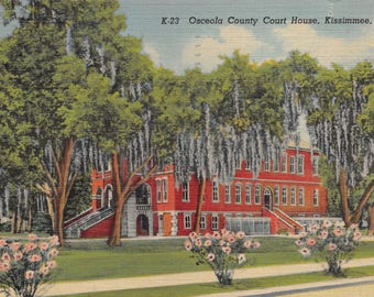 Vintage Postcard Osceola County Court House Kissimmee Florida Postmarked 1951